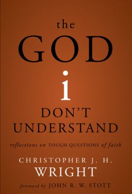 The God i don\'t understand-9780310275466--Wright, Christopher-Zondervan