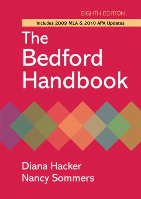 The Bedford Handbook with 2009 MLA and 2010 APA Updates-9780312652692-8-Hacker, Diana & Sommers, Nancy I.-Bedford Saint Martin's  (MPS)