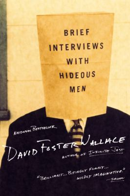 Brief Interviews With Hideous Men : Stories
